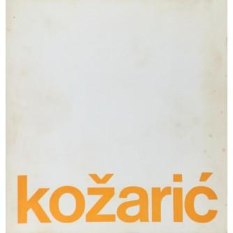 IVAN KOŽARIĆ : KATALOG IZLOŽBE GALERIJE SUVREMENE UMJETNOSTI 1969.